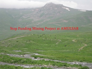 Stop Funding Mining Project at AMULSAR in Armenia